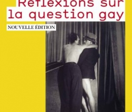 Livre & films : Didier Eribon, Réflexions sur la question gay