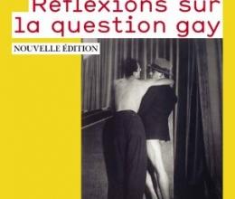 Livre & films : Didier Eribon, Réflexions sur la question gay