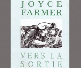 Vers le sortie de Joyce Farmer